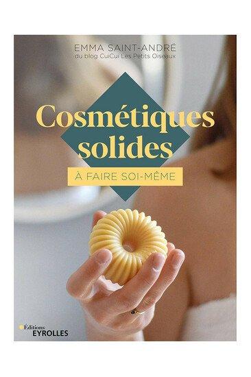 """Livre """"Cosmétiques solides à faire soi-même"""" - Emma St André"""